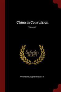 China in Convulsion; Volume 2
