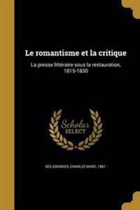 FRE-ROMANTISME ET LA CRITIQUE