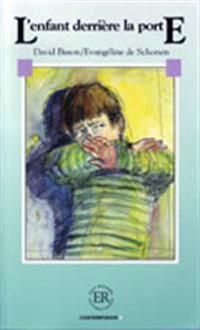 Easy Readers L'enfant derrière la porte nivå B - Easy Readers