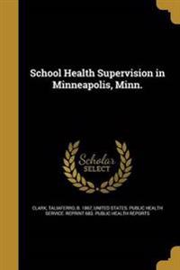 SCHOOL HEALTH SUPERVISION IN M