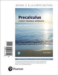 Precalculus: A Right Triangle Approach, Books a la Carte Edition