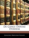 De Gamle Danske Dyrerim