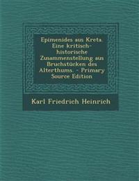 Epimenides aus Kreta. Eine kritisch-historische Zusammenstellung aus Bruchstücken des Alterthums.
