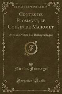 Contes de Fromaget, le Cousin de Mahomet