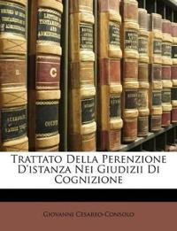 Trattato Della Perenzione D'istanza Nei Giudizii Di Cognizione