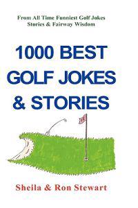 1000 Best Golf Jokes & Stories
