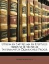 Utrum in Satiris an in Epistulis Horatii Sententiae Inveniantur Crebriores: Progr