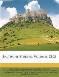 Baltische Studien, Zweiundzwanzigster Jahrgang