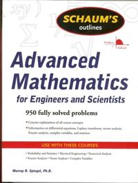 Schaum's Outline of Advanced Math for Engineers and Scientists