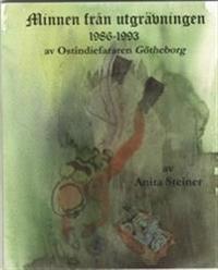 Minnen från utgrävningen 1986-1993 av ostindiefararen Götheborg
