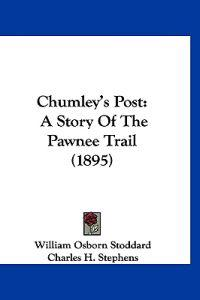 Chumley's Post