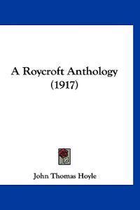 A Roycroft Anthology