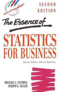 The Essence of Statistics for Business
