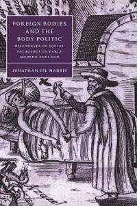Foreign Bodies and the Body Politic