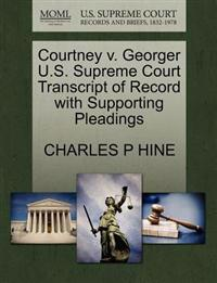 Courtney V. Georger U.S. Supreme Court Transcript of Record with Supporting Pleadings