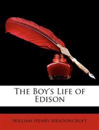 The Boy's Life of Edison