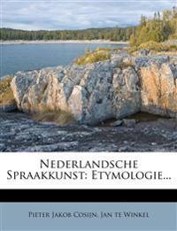 Nederlandsche Spraakkunst: Etymologie...