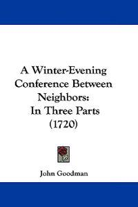 A Winter-evening Conference Between Neighbors