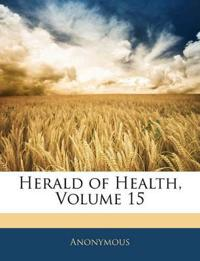 Herald of Health, Volume 15