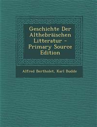 Geschichte Der Althebraischen Litteratur - Primary Source Edition