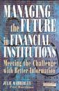 Managing the Future in Financial Institutions