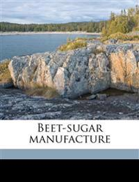 Beet-sugar manufacture