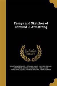 ESSAYS & SKETCHES OF EDMUND J