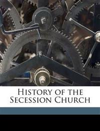 History of the Secession Church