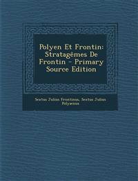 Polyen Et Frontin: Stratagêmes De Frontin - Primary Source Edition