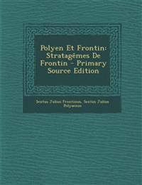 Polyen Et Frontin: Stratagemes de Frontin - Primary Source Edition