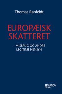 Europæisk skatteret-Misbrug og andre legitime hensyn