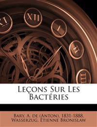 Leçons sur les bactéries
