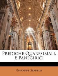 Prediche Quaresimali, E Panegirici