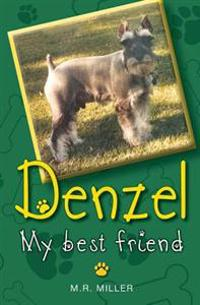 Denzel: My True Friend