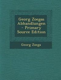 Georg Zoegas Abhandlungen