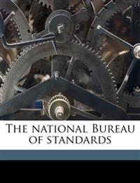 The national Bureau of standards