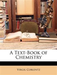A Text-Book of Chemistry