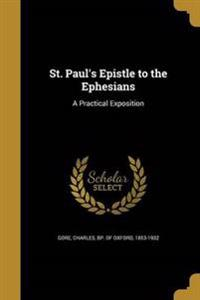 ST PAULS EPISTLE TO THE EPHESI