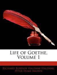 Life of Goethe, Volume 1