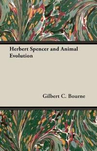 Herbert Spencer and Animal Evolution