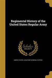REGIMENTAL HIST OF THE US REGU