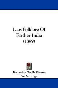 Laos Folklore of Farther India