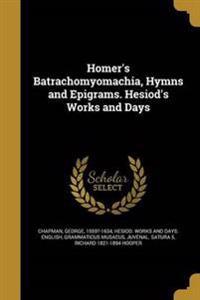 HOMERS BATRACHOMYOMACHIA HYMNS