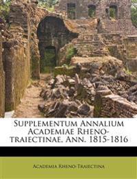Supplementum Annalium Academiae Rheno-traiectinae, Ann. 1815-1816