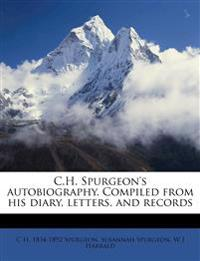C.H. Spurgeon's autobiography. Compiled from his diary, letters, and records Volume 3