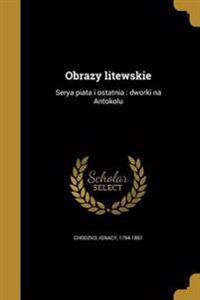 POL-OBRAZY LITEWSKIE