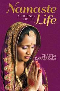 Namaste Life: A Journey of Life