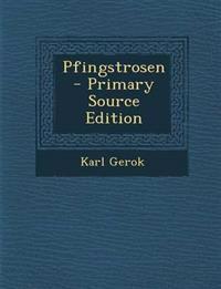Pfingstrosen - Primary Source Edition