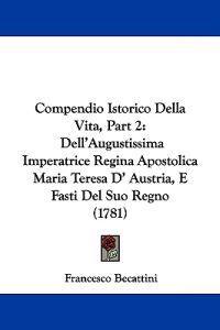 Compendio Istorico Della Vita