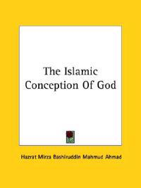 The Islamic Conception of God